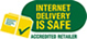 Internet Delivery is Safe - Accredited Retailer
